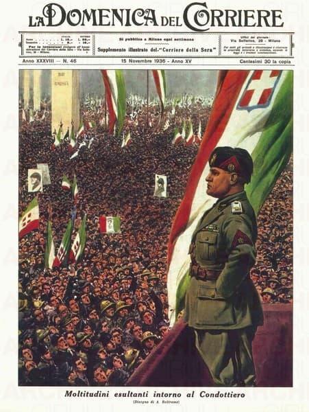 """La Domenica del Corriere - Supplemento illustrato del Corriere della Sera - """"Moltitudini esaltanti intorno al condottiero"""""""