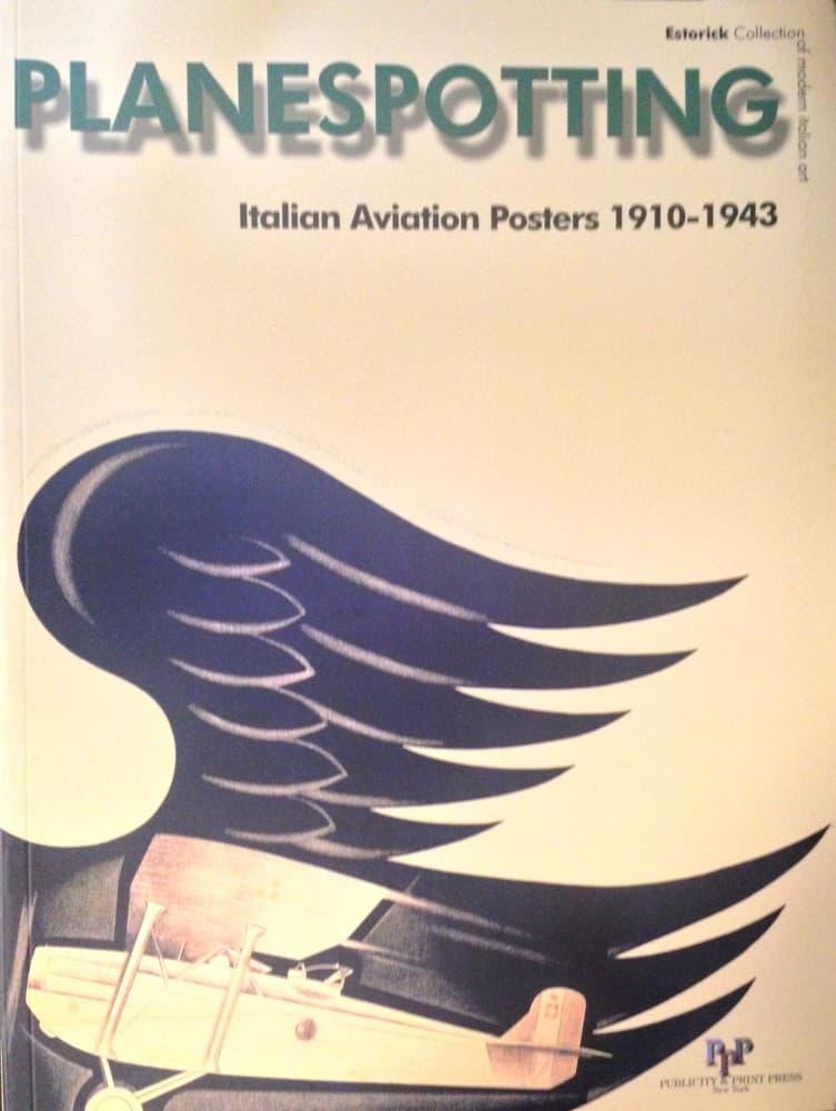 Planespotting Italian aviation posters 1910-1943