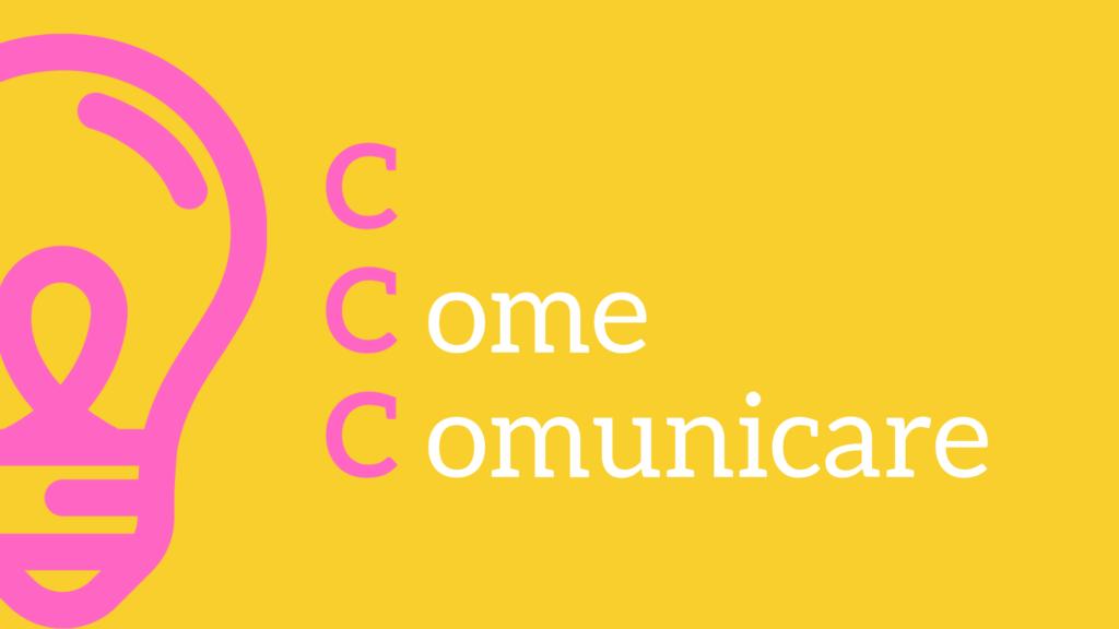 C Come Comunicare